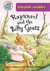 Rapunzel and the Billy Goats by Hilary Robinson (Hardback, 2013)