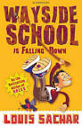 Wayside School is Falling Down by Louis Sachar (Paperback, 2010)