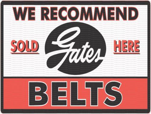 "GATES BELTS SOLD HERE 12/"" x 16/"" ALUMINUM Sign"