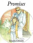 Promises by Tamika Chisolm (Paperback, 2011)