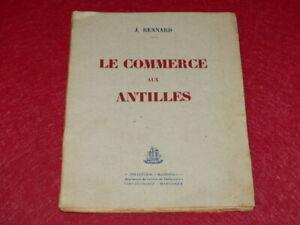 Bibl-RENE-COTTRELL-MARTINIQUE-ABBE-JOSEPH-RENNARD-COMMERCE-AUX-ANTILLES-1946