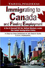 Immigrating to Canada and Finding Employment by Tariq Nadeem (Paperback, 2003)