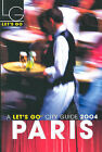 Let's Go Paris: 2004 by Let's Go Inc (Paperback, 2003)