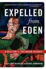 Expelled from Eden: A William T. Vollmann Reader by William T. Vollmann (Paperback, 2004)