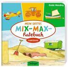 Mein erstes Mix-Max-Ratebuch Fahrzeuge von Stefanie Vogt (2014, Gebundene Ausgabe)