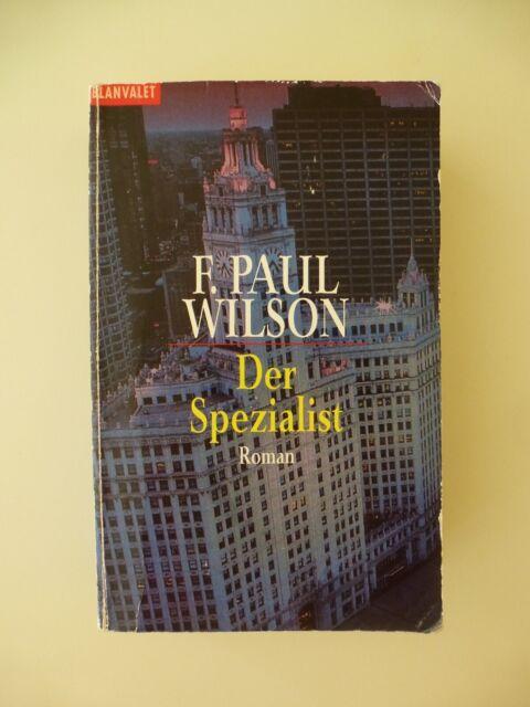 Der Spezialist von F. Paul Wilson Krimi Thriller Taschenbuch Buch Roman