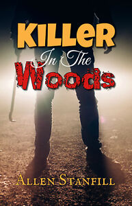 Killer-In-The-Woods-by-Allen-Stanfill
