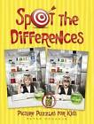 Spot the Differences Picture Puzzles for Kids by Peter Donahue (Paperback, 2015)
