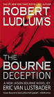Robert Ludlum's the Bourne Deception by Eric Van Lustbader (Paperback / softback)