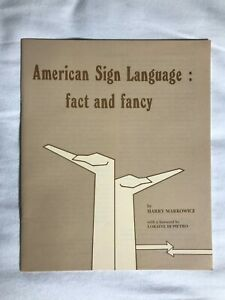 American-Sign-Language-Fact-and-Fancy-by-Harry-Markowicz-1977-Gallaudet-College