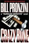A Nameless Detective Mystery: Crazybone by Bill Pronzini (2000, Hardcover)