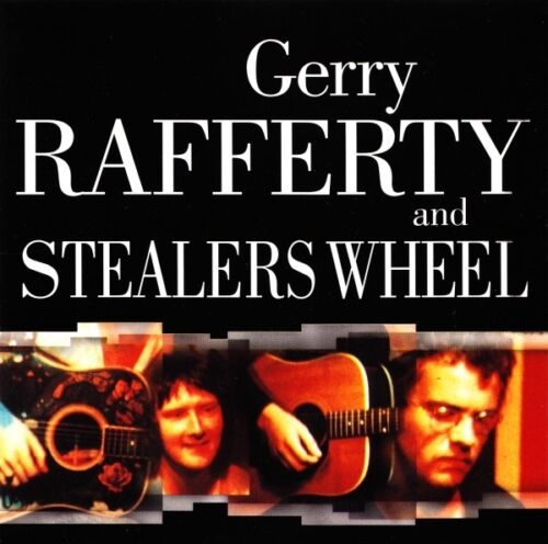 Gerry Rafferty And Stealers Wheel