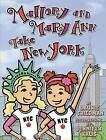 Mallory and Mary Ann Take New York by Laurie B Friedman (Hardback, 2013)