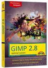 Gimp 2.8 - optimal nutzen - nützliche Tipps und Tricks von Michael Gradias (2015, Taschenbuch)