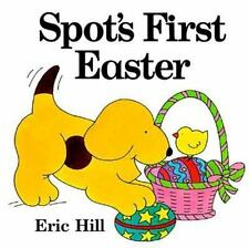 Spot's First Easter Hill, Eric Hardcover