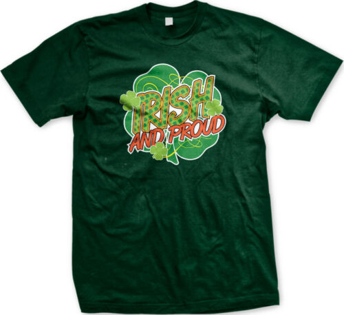 Irish And Proud Ireland Four Leaf Clover St Patricks Day Shamrock Mens Tshirt