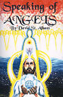 Speaking of Angels: A Journal of Angelic Contact by David Thomas St Albans (Paperback / softback, 2000)