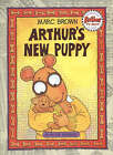 Arthur's New Puppy by Marc Brown (Paperback, 2008)