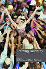 Framing Celebrity: New directions in celebrity culture by Taylor & Francis Ltd (Paperback, 2006)