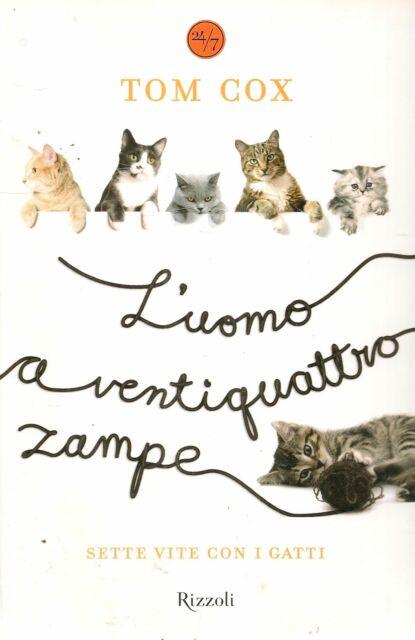 L'UOMO A VENTIQUATRTRO ZAMPE - TOM COX