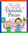 REV Up Your Writing in Opinion Pieces by Lisa M Simons (Hardback, 2015)