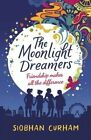 The Moonlight Dreamers by Siobhan Curham (Paperback, 2016)