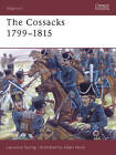 The Cossacks 1799-1815 by Laurence Spring (Paperback, 2003)