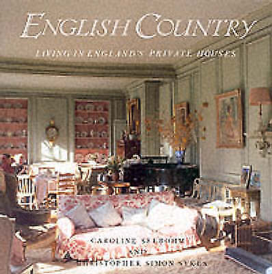 The English Country: Living in England's Private Houses-ExLibrary