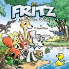 Fritz Discovers New Friends by W Randall Dixon (Hardback, 2016)