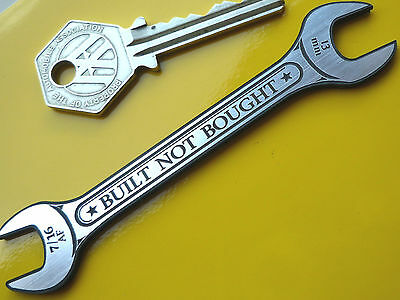 BUILT NOT BOUGHT Spanner Style SelfAdhesive Special Custom Unique Car Bike BADGE