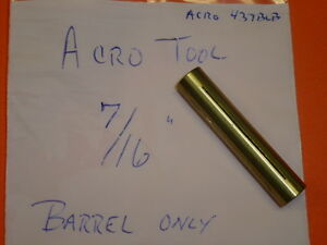 "NEW 562BLB ACRO TOOL Acro Lap 9//16/"" THROUGH HOLE BARREL"