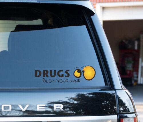 Médicaments Blow Your Mind Drôle Voiture Autocollant Vinyle Autocollant Fenêtre Panneau Pare-chocs