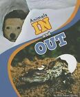 Animals in and Out by Beth Bence Reinke (Hardback, 2013)
