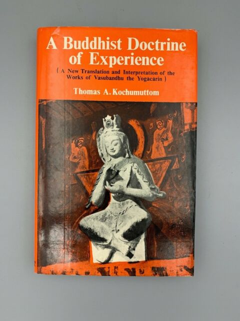A Buddhist Doctrine of Experience by Thomas Kochumuttom HC (1989, MB)