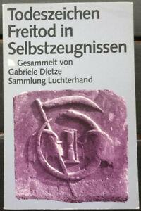 Todeszeichen-Freitod-in-Selbstzeugnissen-Gesammelt-von-Gabriele-Dietze