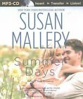 Summer Days by Susan Mallery (CD-Audio, 2015)