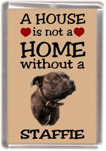"Staffordshire Bull Terrier No.2 Fridge Magnet /""A HOUSE IS NOT A HOME/"" Starprint"