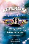 Afterlife by Karl A Pohlhaus (Paperback / softback, 2004)