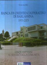 L6 Banca di credito cooperativo di Barlassina 1953 - 2003