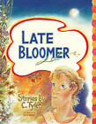 Late Bloomer by C. Tyler (Paperback, 2005)