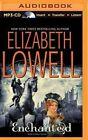 Enchanted by Elizabeth Lowell (CD-Audio, 2015)