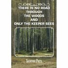 There Is No Road Through the Woods and Only the Keeper Sees by Salvatore Poeta (Paperback / softback, 2014)