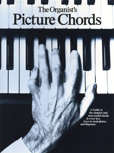 1 of 1 - The Organist's Picture Chords Organ Sheet Music Instrumental Tutor