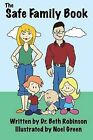 The Safe Family Book by Beth Robinson (Paperback / softback, 2013)