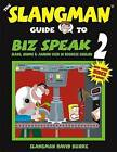 The Slangman Guide to Biz Speak 2: Slang, Idioms & Jargon Used in Business English by David Burke (Paperback / softback, 2002)