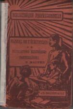 Manuel de l'Electricien INSTAL. ELECTRIQUES ECLAIRAGE CHAUFFAGE SONNERIES Maurer