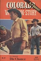 Colorado Western-Story Nr. 047 ***Zustand 2***