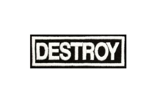 DESTROY EMBROIDERED SEW ON PATCH