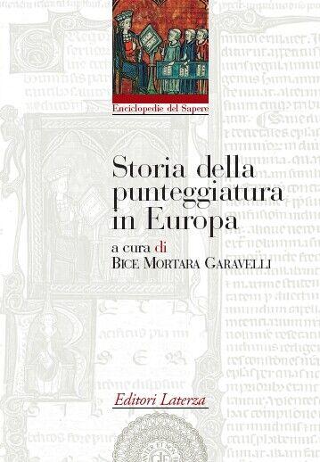 Storia della punteggiatura in Europa - [Gius. Laterza & Figli]