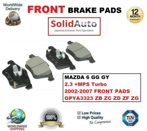 MPS Turbo 2002-2007 FRONT BRAKE PADS GPYA3323 ZB ZC ZD ZF FOR MAZDA 6 GG GY 2.3